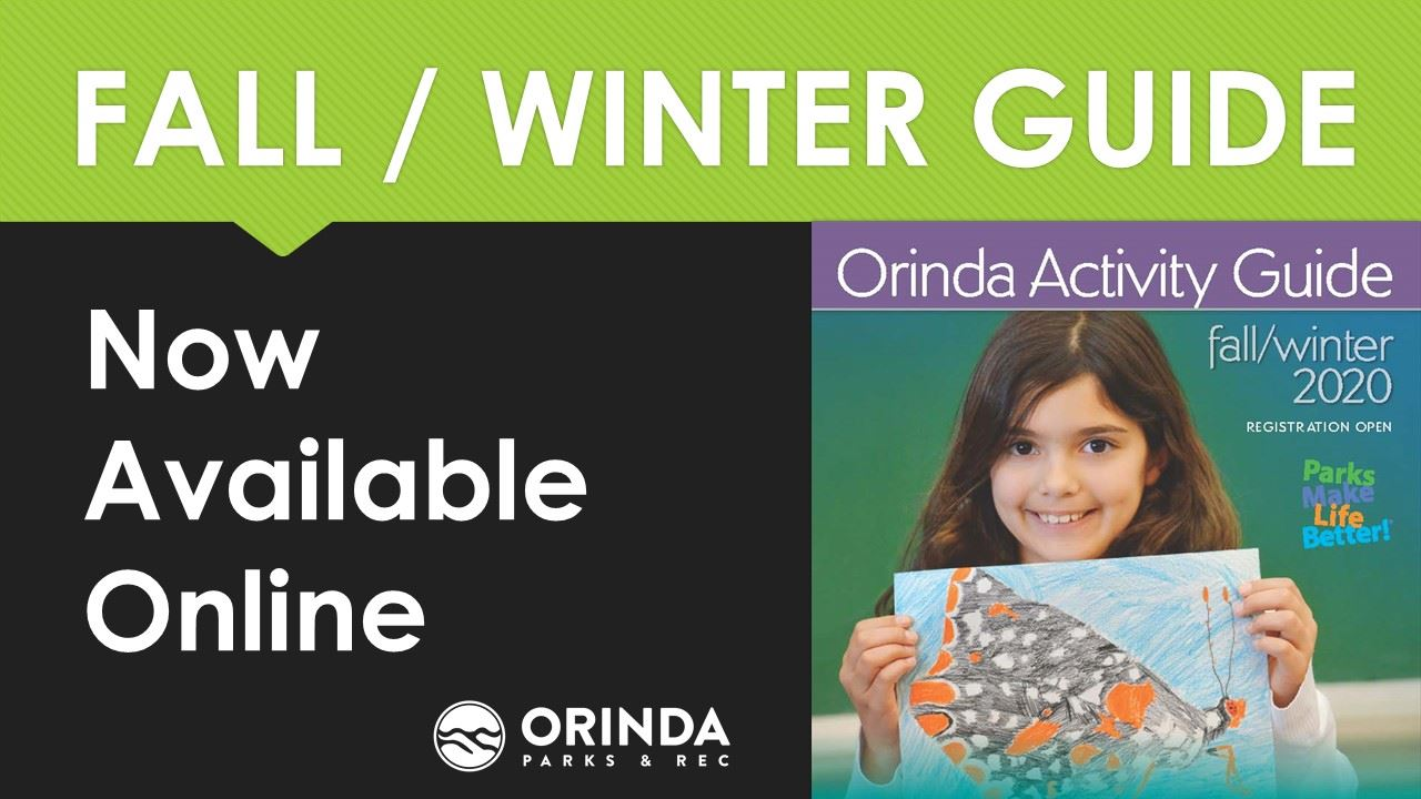 Flyer for Orinda Parks and Rec to announce Fall / Winter guide being online.